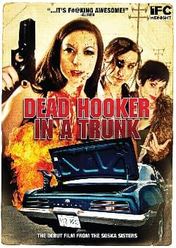 Dead Hooker in a Trunk (2009)