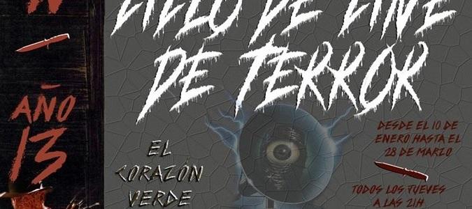 """VII Edición del Ciclo de Cine de Terror """"Año 13"""""""