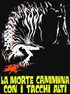 La Muerte Camina con tacón Alto (1971)