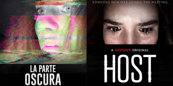 «La Parte Oscura» + «Host» (Covid-Screen Films)